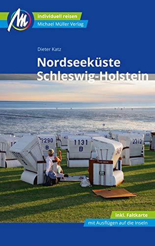 Nordseeküste Schleswig-Holstein Reiseführer Michael Müller Verlag: Individuell reisen mit vielen...