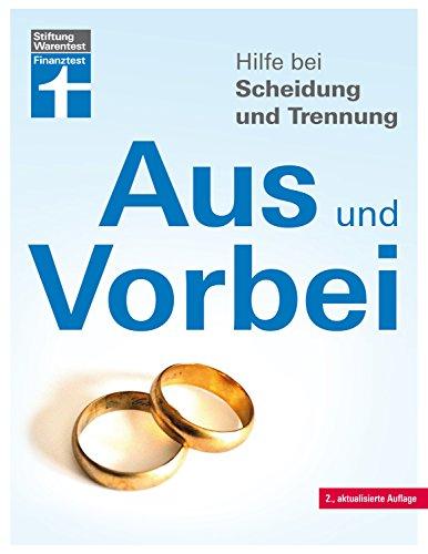 Hilfe bei Scheidung und Trennung: Schnellüberblick zu den wichtigsten Fragen und Antworten –...